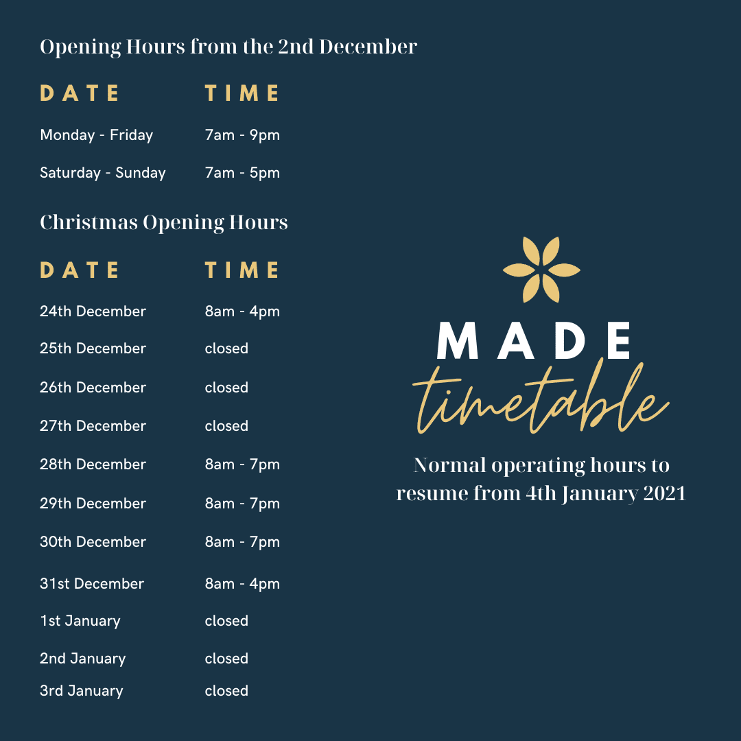 MADE Xmas Opening Times